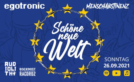 """Egotronic & Menschabstinenz - """"Schöne neue Welt"""""""